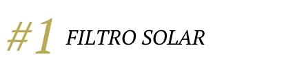 dica 01 filtro solar