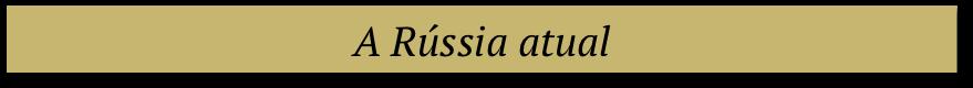 a russia nos dias de hoje - historia da russia putin
