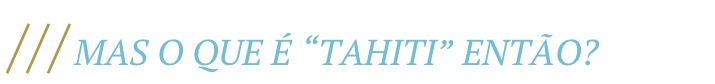 o-que-e-tahiti-onde-fica